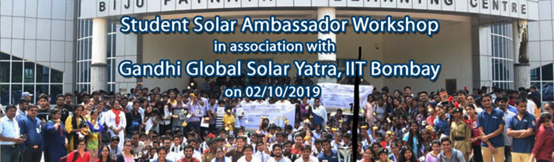 Partner Institute for organised Student Solar Ambassador Workshop in association with Gandhi Global Solar Yatra , IIT Bombay